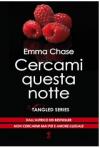 Cercami questa notte - Tangled Series Vol. 5 - Emma Chase