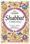 Shabbat a Family Service: A Family Service (Shabbat & Prayer) - Judith Z. Abrams, Katherine Janus Kahn