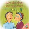 Mis Abuelitos Son Especiales - Jennifer Moore-Mallinos, Nuria Roca, Marta Fabrega