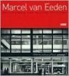 Marcel Van Eeden: Zeichungen Und Malerei 1992-2009 - Martin Hellmold, Arnon Grunberg, Michael Zink, Harry Lehmann, Lynne van Rhijn