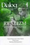 Dialog, nr 4 (641) / kwiecień 2010. Realizm mimo wszystko - Redakcja miesięcznika Dialog