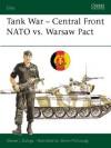 Tank War - Central Front NATO vs. Warsaw Pact - Steven J. Zaloga