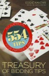 A Treasury of Bidding Tips: 554 to Improve Your Partner's Game - Eddie Kantar