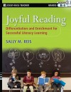 Joyful Reading: Differentiation and Enrichment for Successful Literacy Learning, Grades K-8 - Sally M. Reis