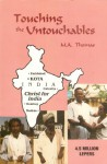 Touching the Untouchables by Thomas, M. A. by Thomas, M. A. by Thomas, M. A. - M. A. Thomas