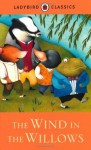 The Wind in the Willows. Based on the Work of Kenneth Grahame - Kenneth Grahame