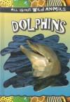 Dolphins - Gareth Stevens Publishing