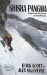 Shisha Pangma: The Alpine-Style First Ascent of the South-West Face - Doug K. Scott, Alex Macintyre
