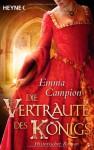 Die Vertraute des Königs - Emma Campion, Jens Plassmann