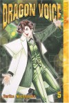 Dragon Voice, Volume 5 - Yuriko Nishiyama