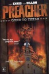 Preacher: Gone To Texas - Garth Ennis, Steve Dillon