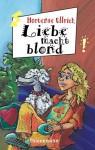 Liebe macht blond (Jojo #4) - Hortense Ullrich