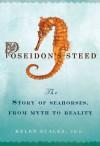 Poseidon's Steed - Helen Scales