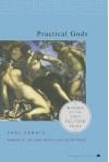 Practical Gods - Carl Dennis