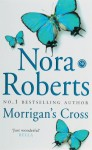 Morrigan's Cross - Nora Roberts