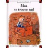Max Se Trouve Nul - Dominique de Saint Mars, Serge Bloch