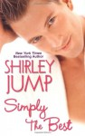 Simply The Best - Shirley Jump