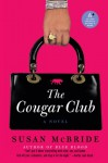 The Cougar Club - Susan McBride