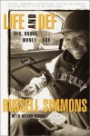 Life and Def: Sex, Drugs, Money, + God - Russell Simmons, Nelson George