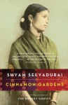 Cinnamon Gardens - Shyam Selvadurai