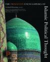 The Princeton Encyclopedia of Islamic Political Thought - Gerhard Bowering, Patricia Crone, Wadad Kadi, Devin J. Stewart