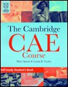 The Cambridge Certificate of Advanced English Course Self-Study Student's Book - Mary Spratt, Lynda B. Taylor