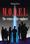 M.O.D.E.L.: The Return of the Employee - Mukul Deva
