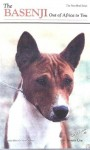 The Basenji: Out of Africa to You: A New Look - Susan Coe, Mark Anderson
