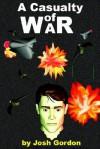 A Casualty of War - Josh Gordon