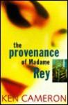 Provenance of Madame Rey - Ken Cameron