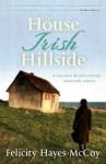 The House on an Irish Hillside - Felicity Hayes-McCoy