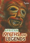 African Myths and Legends - Catherine Chambers