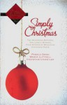 Simply Christmas: Two Humorous Mothers, Two Lonely Widows, Four Stories Of Regaining, Christmas Peace - Pamela Dowd, Wanda Luttrell, Christine Lynxwiler