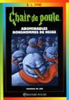 Abominables Bonshommes De Neige ( - R.L. Stine, Nathalie Vlatal