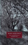 Wood Notes Wild: Essays On The Poetry And Art Of Ian Hamilton Finlay - Alec Finlay