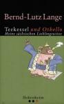 Teekessel und Othello : meine sächsischen Lieblingswitze - Bernd-Lutz Lange