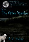 The Other Vampire- (#2 Evie Patterson Series) Urban Fantasy - A.D. Duling