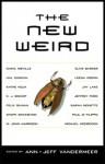 The New Weird - Jeff VanderMeer, Ann VanderMeer
