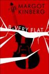 B-Very Flat - Margot Kinberg