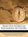 Selected Works of Voltairine de Cleyre. - Voltairine de Cleyre, Alexander Berkman, Hippolyte Havel