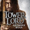 Tower Lord - Steven Brand, Anthony Ryan