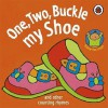 One, Two, Buckle My Shoe (Rhymes) - Marjolein Pottie