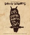 Let S Explore Diabetes with Owls: Essays, Ect. - David Sedaris, David Sedaris