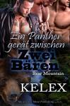 Ein Panther gerät zwischen zwei Bären (Bear Mountain 19) - Kelex, Sage Marlowe