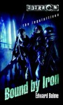Bound by Iron: The Inquisitives, Book 1 (The Chaos War Series) - Edward Bolme