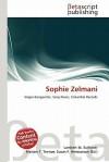 Sophie Zelmani - Lambert M. Surhone, Mariam T. Tennoe, Susan F. Henssonow