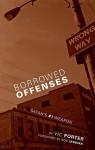 Borrowed Offenses: Satan's #1 Weapon - Vic Porter, Bob Yandian