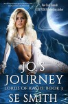 Jo's Journey: Lords of Kassis by S. E. Smith (2015-11-20) - S. E. Smith