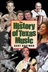 The History Of Texas Music - Gary Hartman