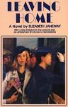 Leaving Home - Elizabeth Janeway, Rachel M. Brownstein